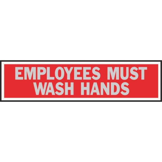 Hy-Ko Brushed Aluminum Sign, Employees Must Wash Hands